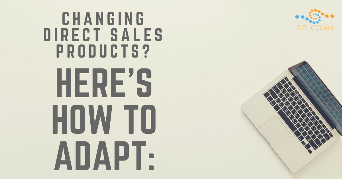 How To Adapt To Selling Different Products