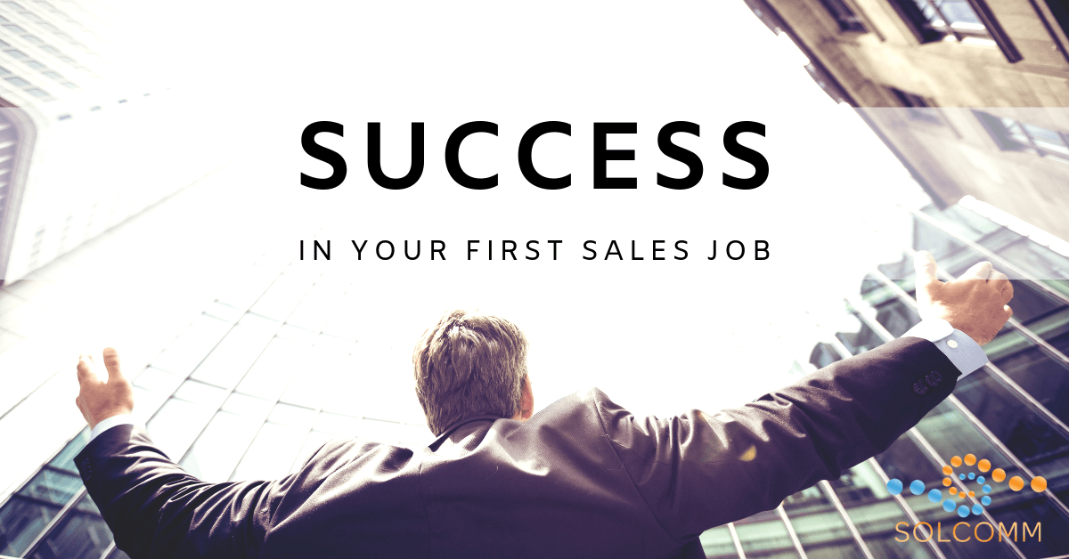 Solcomm_ Success In Your First Sales Job